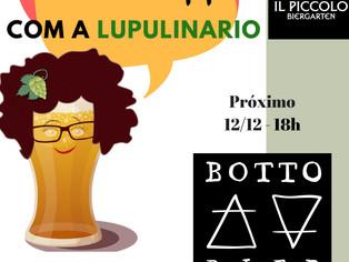 Talk Chopp com a Lupulinário recebe Botto Bier