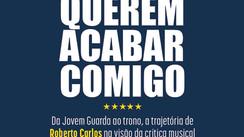 Livro mostra uma eterna má vontade da crítica especializada com a obra de Roberto Carlo