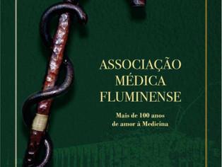 Livro conta a história da Associação Médica Fluminense, criada em 1897