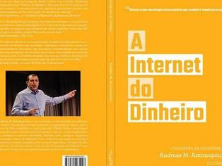 """Livro """"A Internet do Dinheiro"""" tem lançamento no Rio de Janeiro"""