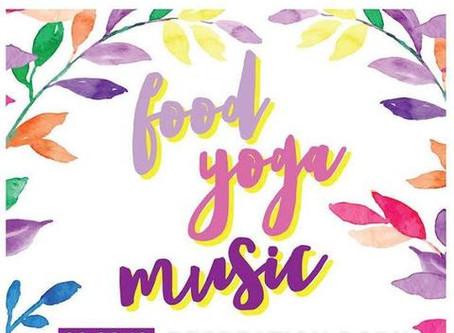 Food. Yoga. Music Wellness Festival