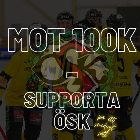Stötta ÖSK - Mot 100K
