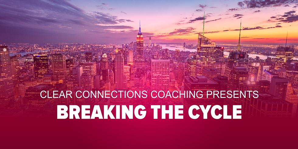 Breaking the Cycle: 6 Week Group