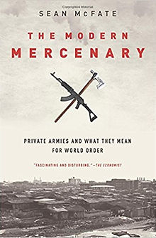 Sean McFate The Modern Mercenary cover