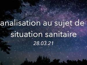 Canalisation au sujet de la situation sanitaire - 28.03.21