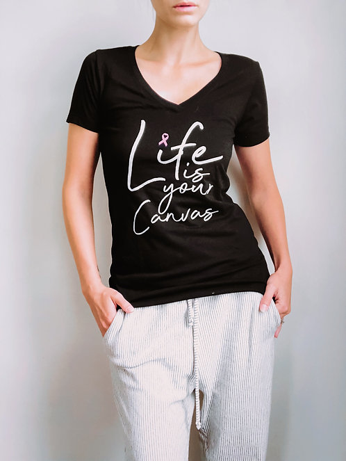 Life is your Canvas T-Shirt