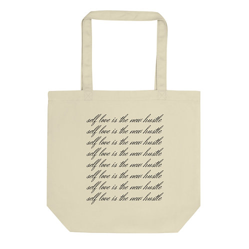 'self love is the new hustle' Eco Tote Bag