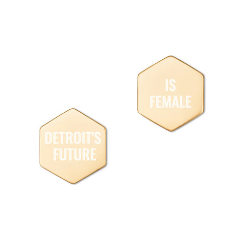 Detroit's Future Is Female Hexagon Earrings