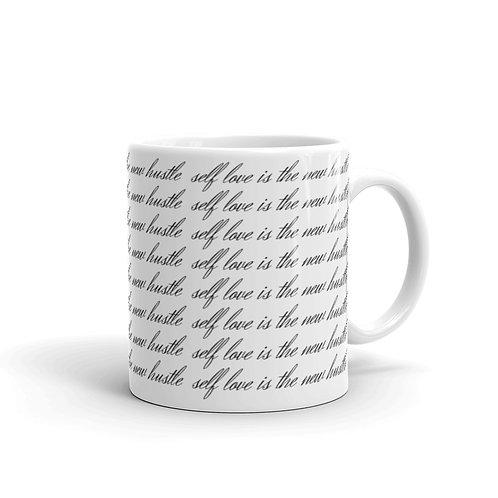 'self love is the new hustle' Mug
