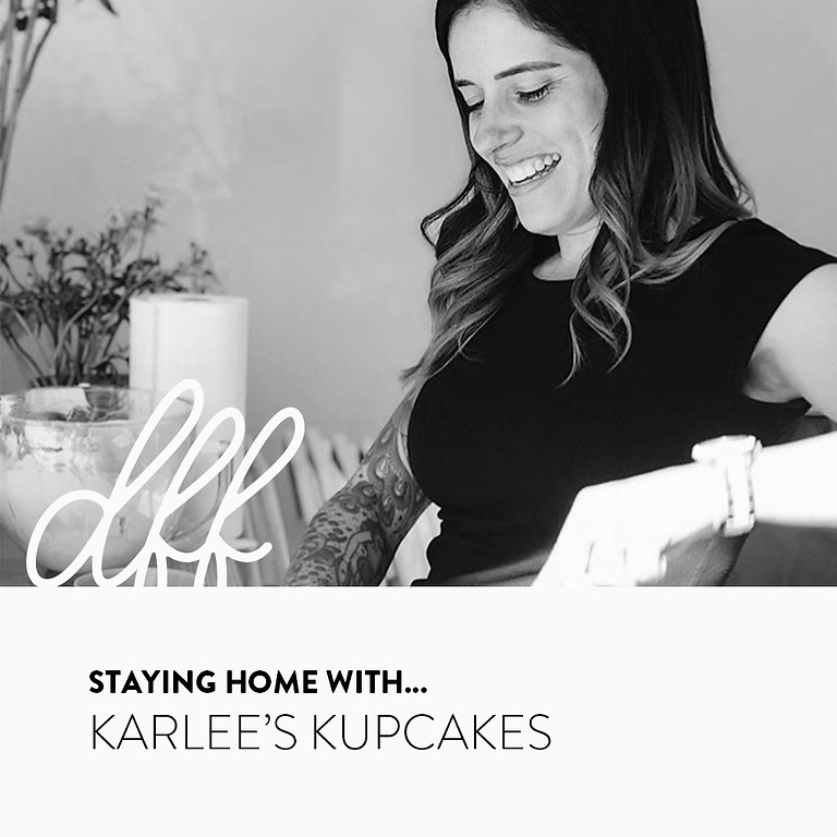 Staying Home With...Karlee's Kupcakes