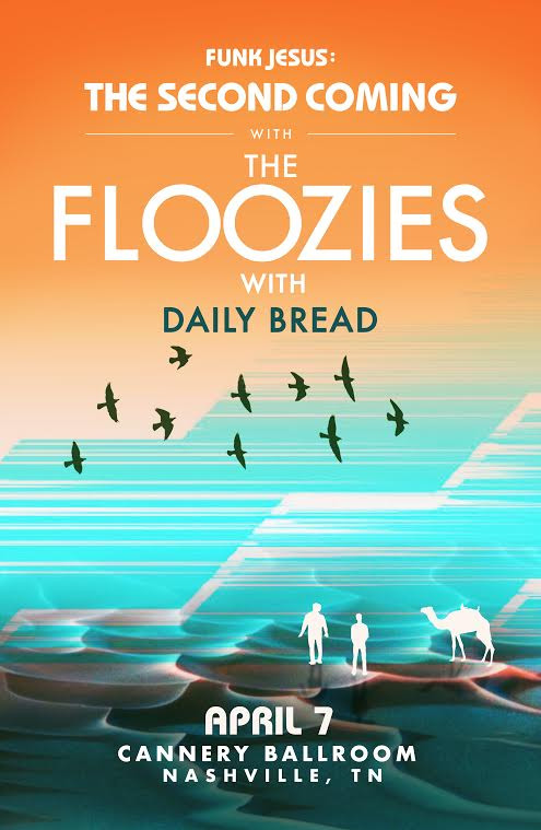 Daily Bread Supporting The Floozies in Nashville 4/07/18