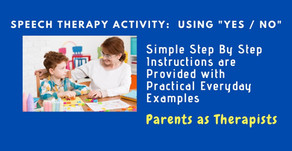 Speech Therapy Activity: How to make your child use YES / No