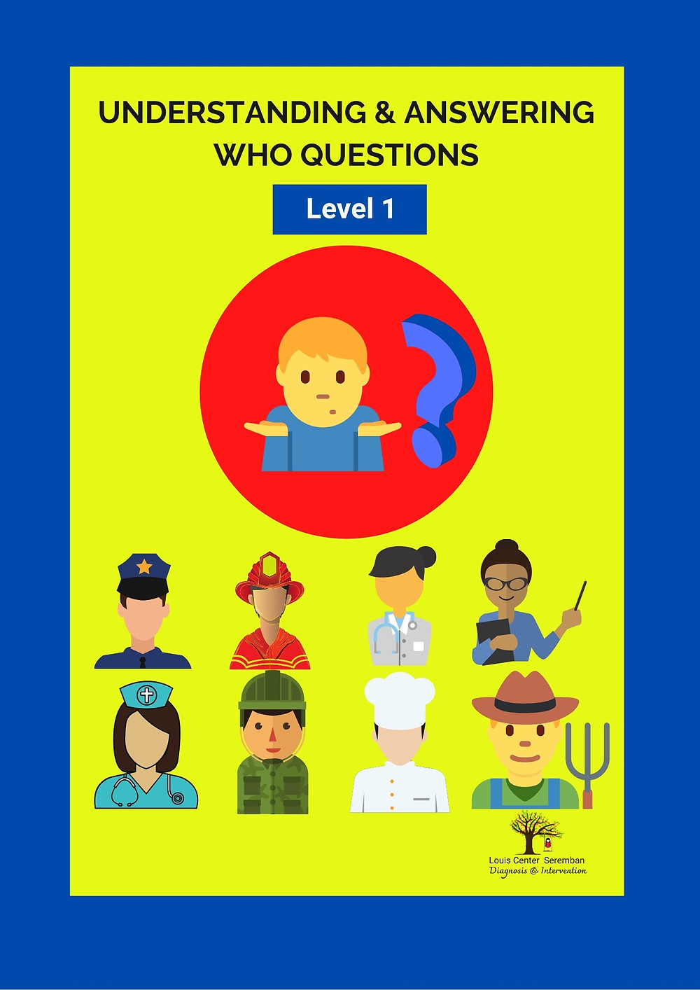 """Louis Center Seremban's Speech Therapy Toolkit : Responding to """"who question"""" in relation to community workers"""