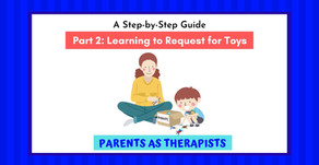 Speech Therapy Activity: How to Get your Child to Request for Toys-Part 2..