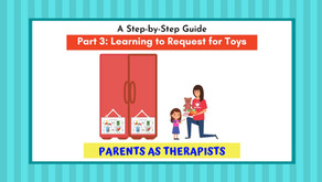 Speech Therapy Activity: How to Get your Child to Request for Toys-Part 3