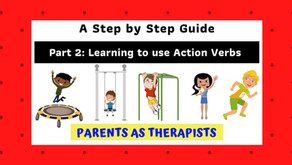 Speech Therapy Activity: Teaching your Child to use Action Verbs to Communicate-Part 2