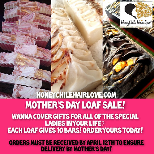 Mother's Day Loaf Sale