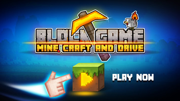Block Game: Mine, Craft And Drive