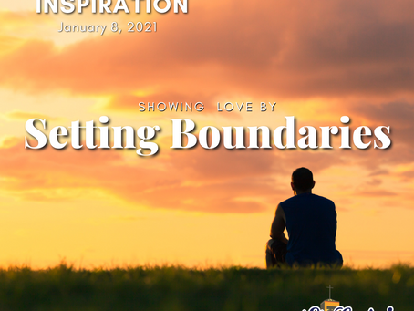 Daily Inspiration - January 8: Showing Love by Setting Boundaries