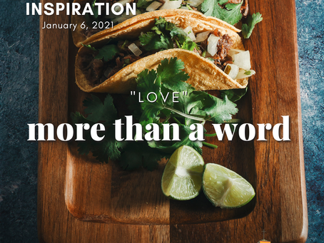 "Daily Inspiration - January 6: ""Love"" More than a Word"