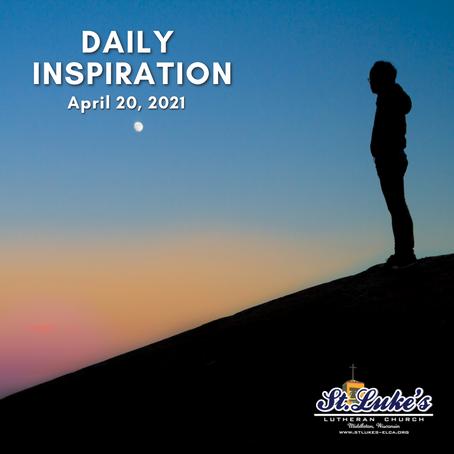 Daily Inspiration - April 20, 2021   Arbitrary Speech