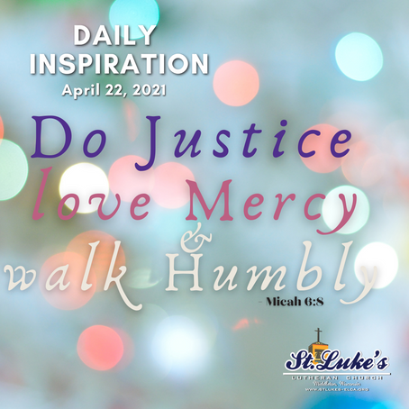 Daily Inspiration - April 22, 2021 | Justice and Mercy?