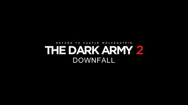 The Dark Army 2: Downfall