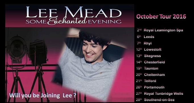 Lee Mead Some Enchanted Evening Tour on meadaholics