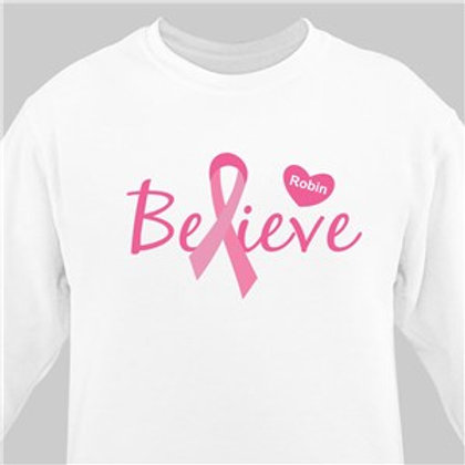 Believe - Breast Cancer Awareness Personalized Sweatshirt