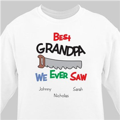 Best We Ever Saw Personalized White Sweatshirt