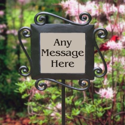 Any Message Here Garden Slate