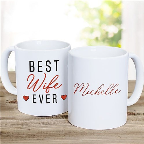 Best Wife Ever Personalized Ceramic Mug
