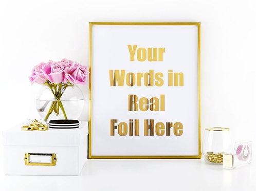 Custom Foil Print Sign