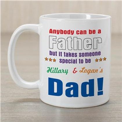 Anybody Can Be Dad Coffee Mug