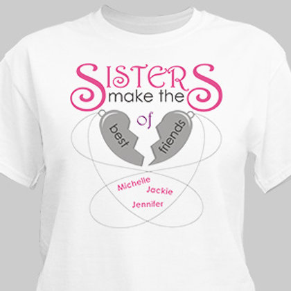 Sisters are Friends T-Shirt