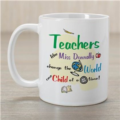 Change the World Teacher Coffee Mug