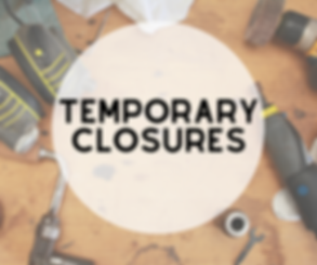Temporary Closures.png