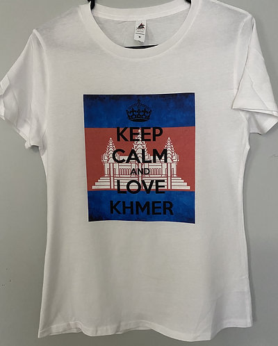 Keep calm love Khmer (women's cut)