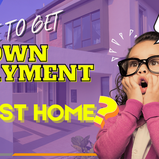 Securing down-payment for your first home