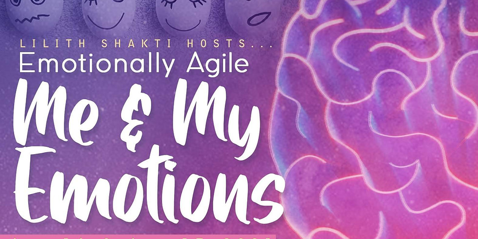 Me & My Emotions Workshop presented by Holistic Therapist Lilith Shakti