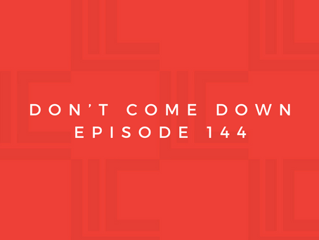Leadership in Context: Don't Come Down