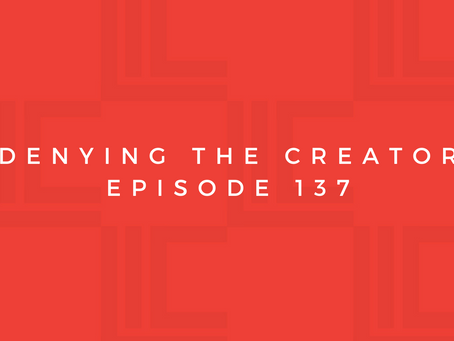 Leadership in Context: Denying the Creator
