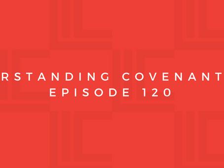Leadership in Context: Understanding Covenant, pt2