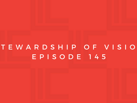 Leadership in Context: Stewardship of Vision