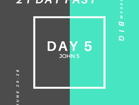 21 Day Fast::Day 5