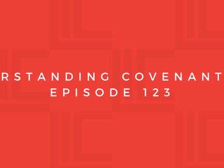 Leadership in Context: Understanding Covenant, pt4