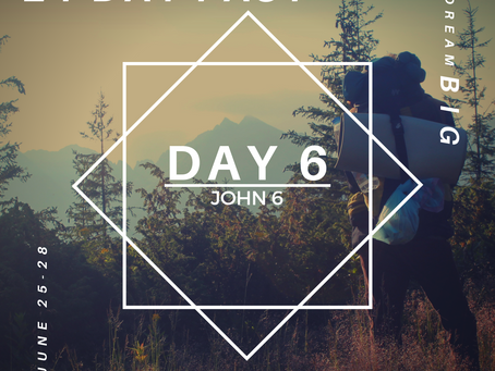 21 Day Fast::Day 6