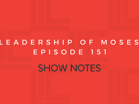 Leadership in Context Episode 151 Show Notes