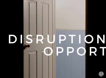 Disruption Is An Opportunity