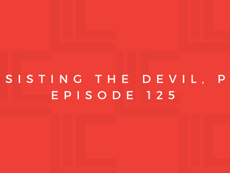 Leadership in Context: Resisting the Devil, pt1